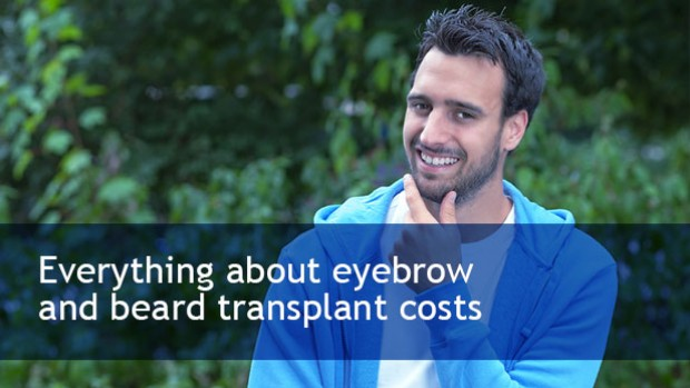 everything-about-eyebrow-and-beard-transplant-costs